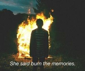 memories, fire, and burn image