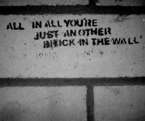 Pink Floyd, quote, and another brick in the wall image