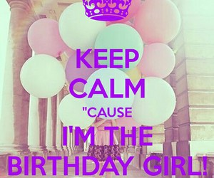 birthday, keep calm, and 16 image