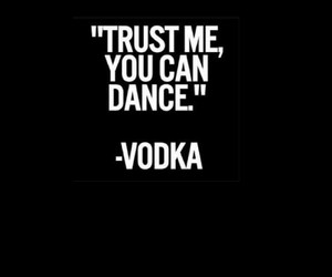 vodka, dance, and party image