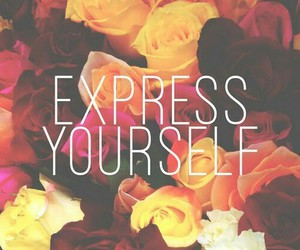 flowers, express, and yourself image