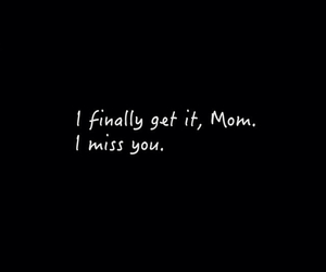 i miss you, mom, and mother image