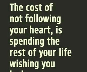 follow your heart, love quote, and strength image