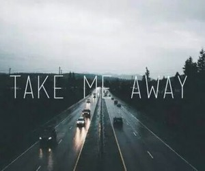 away, me, and road image