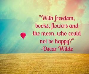 freedom, happy, and oscar wilde image