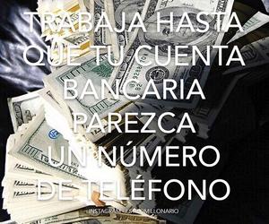 trabajo, dinero, and lujos image