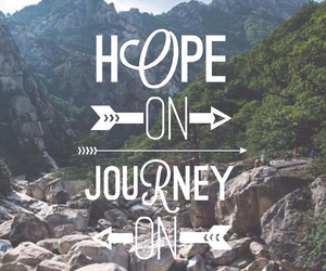 hope, journey, and quote image