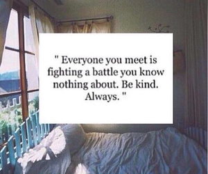 quote, always, and be kind image