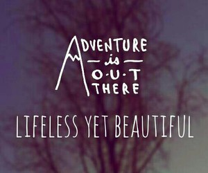 adventure, qoutes, and words image
