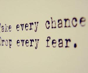 chance, quotes, and fear image