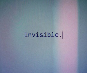 invisible, grunge, and quote image