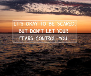 afraid, control, and courage image