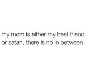mom, quotes, and satan image