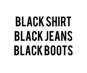 black, boots, and jeans image
