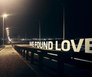 love, we found love, and rihanna image