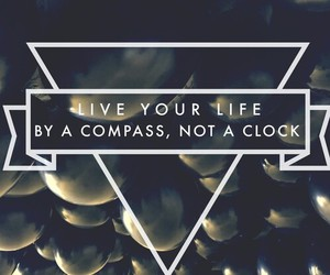 life, quote, and compass image