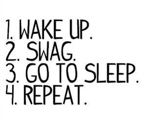 swag, sleep, and quote image