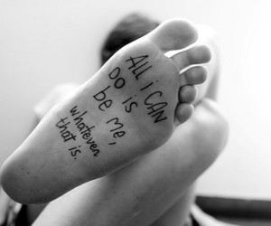 feet, quote, and black and white image