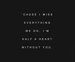 one direction, quote, and half a heart image
