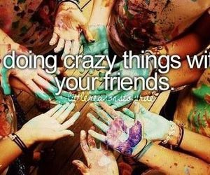 friends, crazy, and quote image