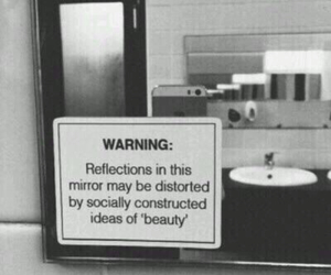 truth, society-is-fucked-up, and beauty-standards image