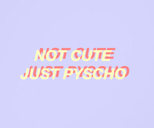 aesthetic, colors, and not cute just pyscho image