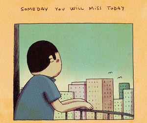 someday, today, and miss image