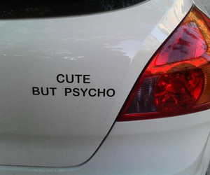 cute, Psycho, and car image