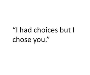 love, choices, and quote image