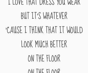 Lyrics, on the floor, and song lyrics image