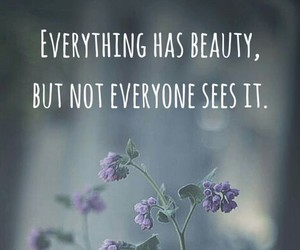 beauty, flowers, and quote image