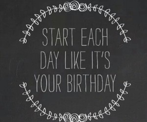 birthday, quote, and day image