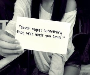 smile, quote, and regret image