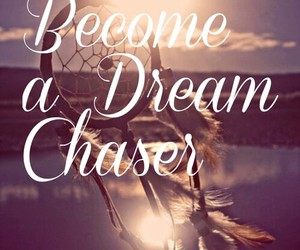 Dream, quote, and inspirational image
