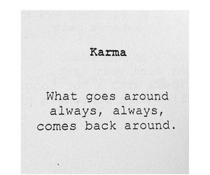 karma, quote, and around image