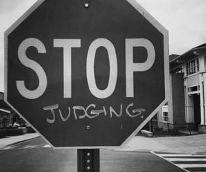 stop, judging, and grunge image