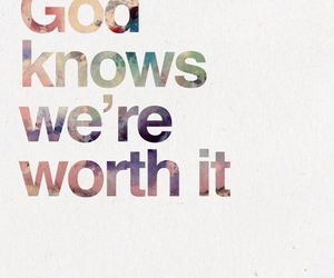 god, quote, and worth image