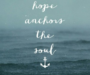 hope, quote, and soul image