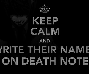 death note, keep calm, and anime image