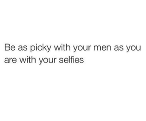men, quote, and picky image