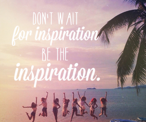 inspiration, quotes, and summer image