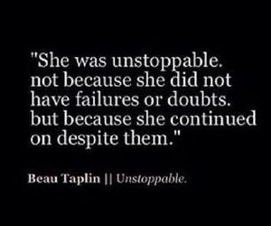 quote, unstoppable, and failure image