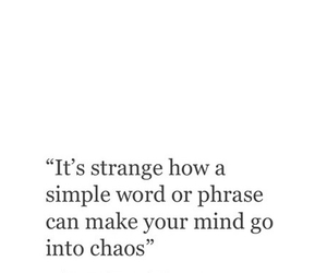 chaos, mind, and phrase image
