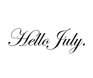 text, summer, and hello july image