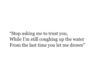 sad, drown, and quotes image