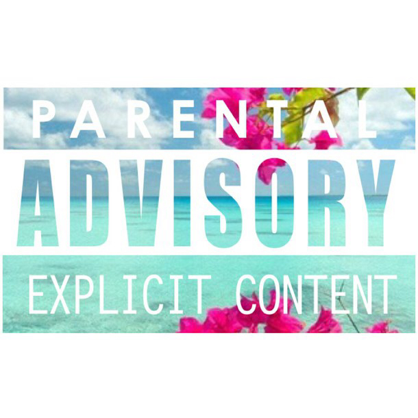 Parental advisory girly. Images about explicit