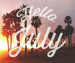 summer, hello, and july image