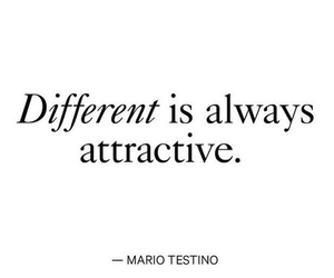 quotes, different, and attractive image