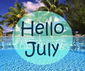 hello, july, and summer image