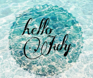 hello july, july, and summer image